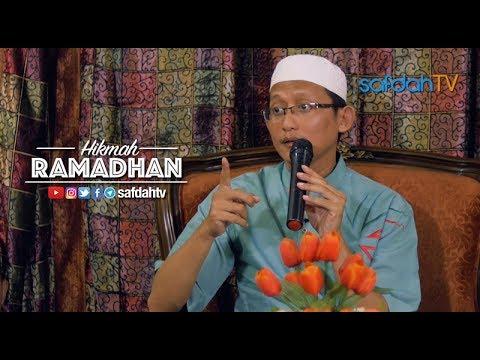 Kajian Ilmiah: Hikmah Ramadhan - Ustadz Badru Salam, Lc