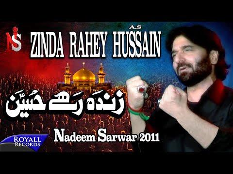 Nadeem Sarwar | Zinda Rahey Hussain | 2011