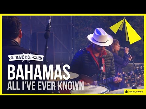 Bahamas - All Ive Ever Known