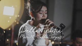 Download Lagu takkan terganti - marcel LIVE cover Della Firdatia Gratis STAFABAND