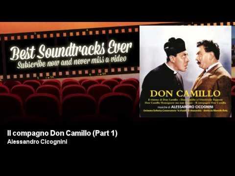 Alessandro Cicognini - Il compagno Don Camillo - Part 1 - Best Soundtracks Ever