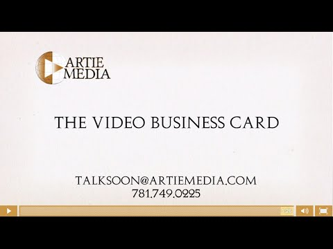 Boston Video Production Services, ARTIE MEDIA, The VIDEO BUSINESS CARD