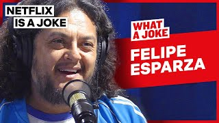 Felipe Esparza Smokes Weed Every Day | What A Joke | Netflix Is A Joke