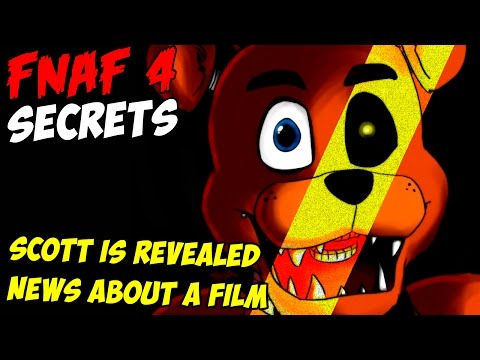 Five Nights At Freddy's 4 - SCOTT IS REVEALED, NEWS ABOUT A FILM!