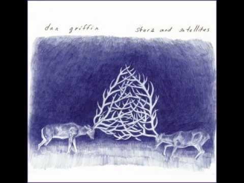 Dan Griffin - Stars And Satellites