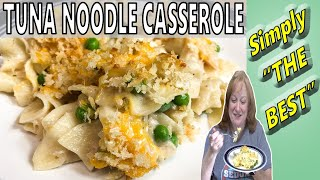 SIMPLY THE BEST TUNA NOODLE CASSEROLE RECIPE | Cook with Me Easy Casserole
