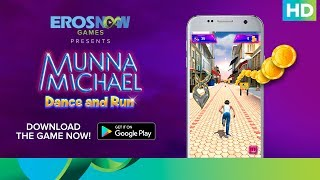 Munna Michael Dance & Run (Official Game) – Available on Google Play