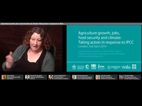 Part 2: Agriculture growth, jobs, food security and climate: Taking action in response to IPCC