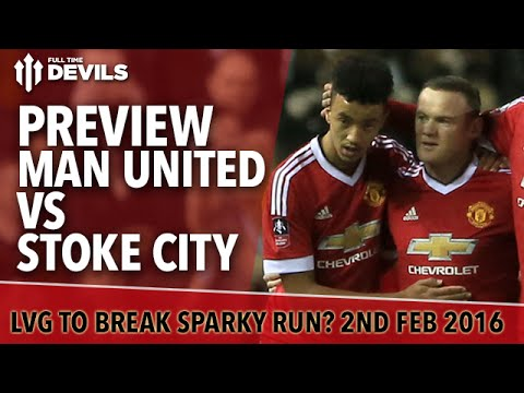 Manchester United vs Stoke City | Preview