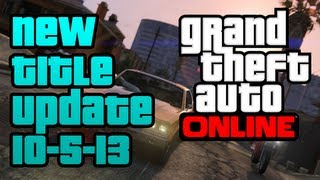 GTA V - New Title Update for Grand Theft Auto V (GTA Online Server Glitch Fixes) 10-5-13