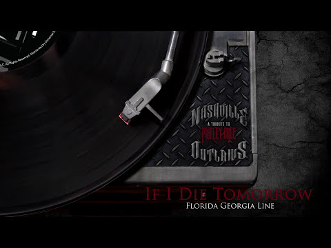 Florida Georgia Line - If I Die Tomorrow (Audio Version)