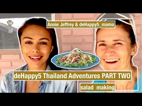 Thailand Adventures Part TWO (girls morning hangout, papaya salad, shopping fruits) deHappy5