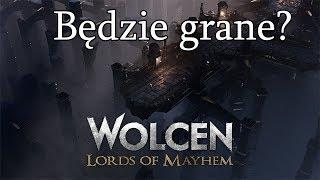 Wolcen: Lords of Mayhem - Bedzie grane? (Gość AgraveiN)