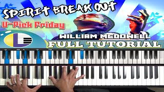 🎵 How to play SPIRIT BREAK OUT on PIANO:William Mcdowell Spirit Break Out PIANO