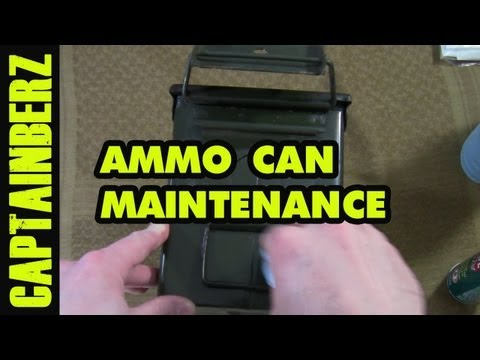 Ammo Can Maintenance (.50 Cal. Saw. Fat .50. .30 Cal. etc.)