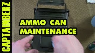 Ammo Can Maintenance (.50 Cal, Saw, Fat .50, .30 Cal, etc.)