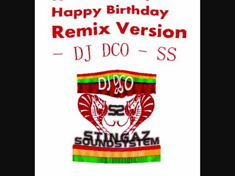 Happy Birthday Hindi Remix Version - DJ DCO - SS