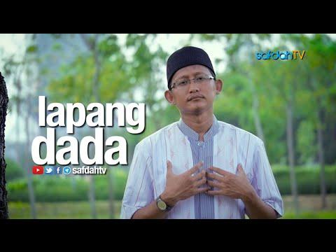 Seuntai Nasihat: Lapang Dada - Ustadz Badru Salam, Lc