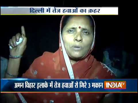 Weather Takes U-turn in Delhi: Many Roofs and Walls Collapse Due to High Wind - India TV