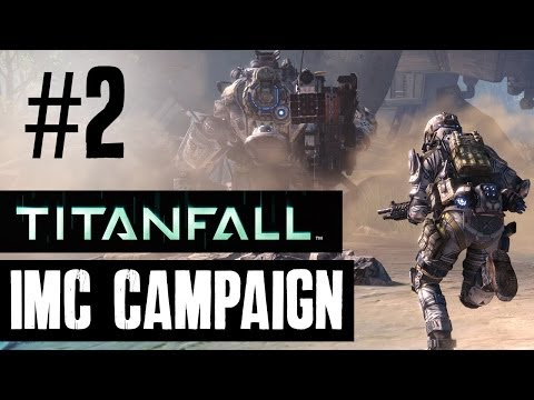 Titanfall Walkthrough Part 1 – IMC Campaign Story Mission 2 & 3  – IMC