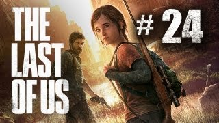 The Last of Us Gameplay Walkthrough Part 24 - Flamethrower
