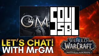 Let's Chat With MrGM, Superstar! - About World of Warcraft Battle for Azeroth and More!