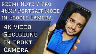 Redmi Note 7 Pro Working Google Camera With 48MP Portrait Mode   Full Tips Tricks & Tutorials