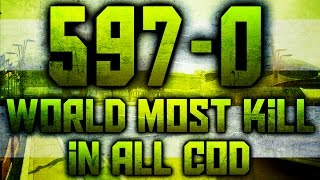 597-0 ! NEW WORLD RECORD ! Best K/D on COD  ! by other-gun