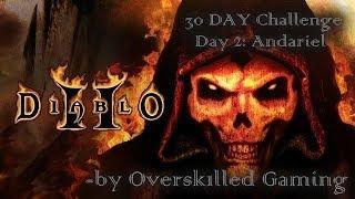 Diablo II: 30 DAY CHALLENGE (Day 2) - Andariel