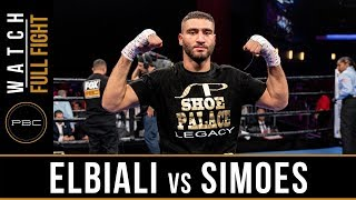 Elbiali vs Simoes FULL FIGHT: May 25, 2019 - PBC on FS1