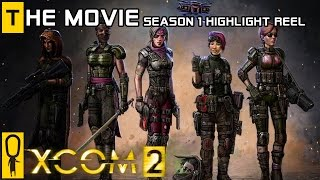 XCOM 2 - The Movie