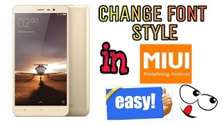 How To Change Font in MiUi || Redmi Note 3 ||