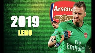 Bernd Leno 2019 ►  SUPERLENO - INSANE SAVES SHOW - HD