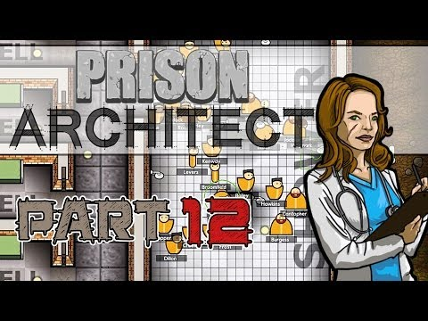 Betty's Worst (Prison Architect Gameplay | Part 12)