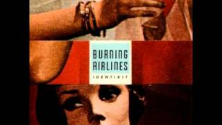 Watch Burning Airlines Earthbound video