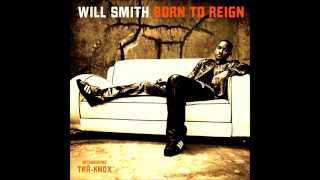 Watch Will Smith Born To Reign video