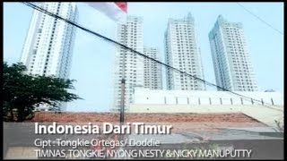 Download Lagu Timnas Ft. Tongkie, Nyong Nesty, Nicky Manuputty - Indonesia Dari Timur (Official Music Video) Gratis STAFABAND