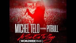 Michel Telo Ft Pitbull Ai Se Eu Te Pego Worldwide Rmx