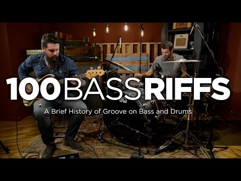 100 Bass Riffs: A Brief History of Groove on Bass and Drums