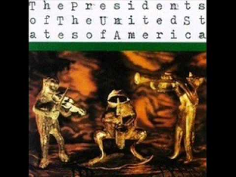 Presidents Of The Usa - Feather Plucking