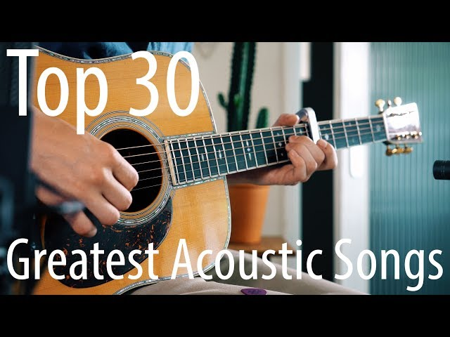 TOP 30 songs for ACOUSTIC guitar! thumbnail