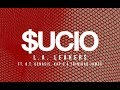 "L.A. Leakers - ""SUCIO"" ft. O.T. Genasis, Kap G & Trinidad Jame$ (Lyric Video)"