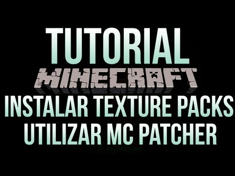 Instalar TexturePacks y Utilizar MC Patcher version 1.7.9