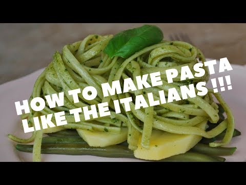 How to make pasta like the italians