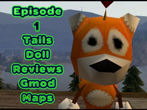 First Episode: GMod Toon Map Reviews by Tails Doll