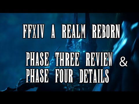 FFXIV ARR: Phase 3 Review/Thoughts. Phase 4 Information Revealed ...