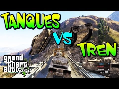 GTA 5 TANQUES CONTRA TREN, MOMENTOS LOCOS Y DIVERTIDOS GTA V (FUNNY MOMENTS)