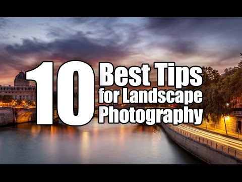 10 Best Tips for Landscape Photography