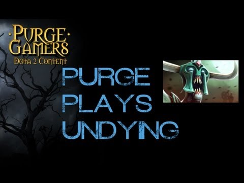 Purge Plays Undying (Tips)