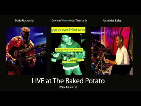 David Fiuczynski | MonoNeon | Alexander Bailey (LIVE at The Baked Potato)